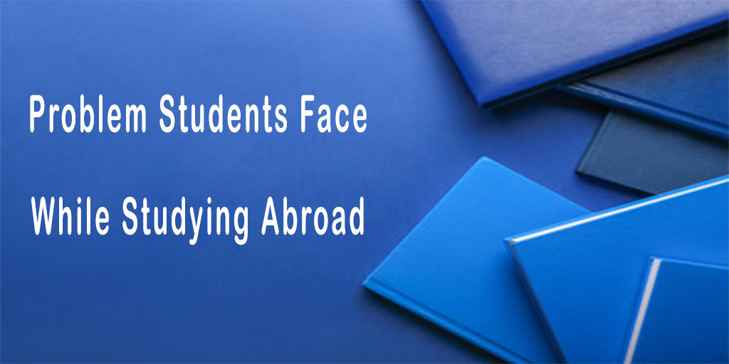 problem-students-faced-while-studying-abroad.jpg